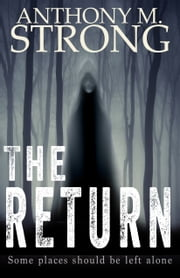 The Return ebook by Anthony M. Strong