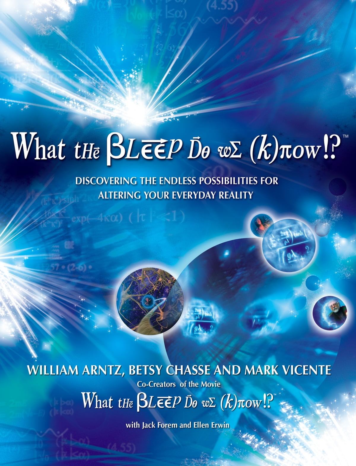 """the bleep do we know essay The book """"what the bleep do we know"""" is an attempt to create such a philosophical ground and develop spirituality in contemporary people at this point, it is worth mentioning the fact that."""