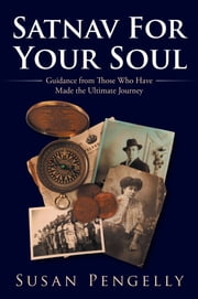 Satnav for Your Soul - Guidance from Those Who Have Made the Ultimate Journey ebook by Susan Pengelly