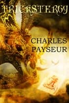 Trickster69 ebook by Charles Payseur