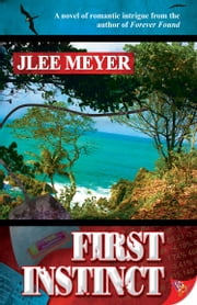 First Instinct ebook by JLee Meyer