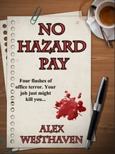 No Hazard Pay ebook by Alex Westhaven