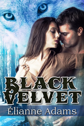 Black Velvet ebook by Élianne Adams