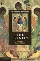 The Cambridge Companion to the Trinity ebook by Peter C. Phan
