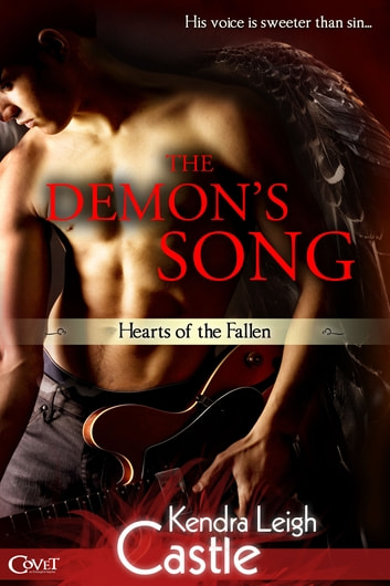 The Demon's Song ebook by Kendra Leigh Castle