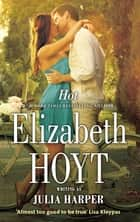 Hot ebook by Elizabeth Hoyt
