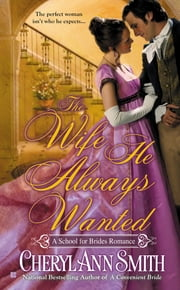 The Wife He Always Wanted ebook by Cheryl Ann Smith