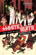 White Suits ebook by Frank J. Barbiere