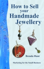 How to Sell your Handmade Jewellery ebook by Brenda Hunt