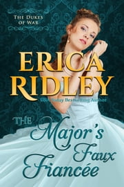 The Major's Faux Fiancee ebook by Erica Ridley