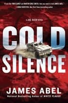 Cold Silence ebook by James Abel