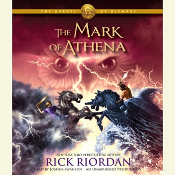 The Heroes of Olympus, Book Three: The Mark of Athena luisterboek by Rick Riordan
