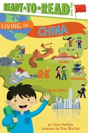 Living in . . . China - With Audio Recording ebook by Chloe Perkins,Tom Woolley