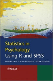 Statistics in Psychology Using R and SPSS ebook by Dieter Rasch,Klaus Kubinger,Takuya Yanagida