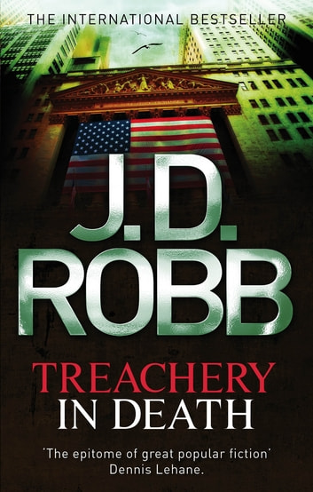 Treachery In Death - 32 ebook by J. D. Robb