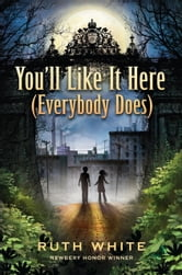 You'll Like It Here (Everybody Does) ebook by Ruth White