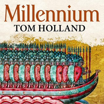 Millennium - The End of the World and the Forging of Christendom audiobook by Tom Holland