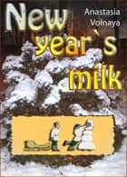 New year`s milk ebook by Anastasia Volnaya