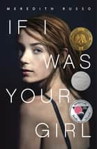 If I Was Your Girl ebook by
