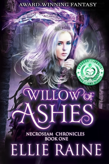 Willow of Ashes - NecroSeam Chronicles | Book 1 ebook by Ellie Raine