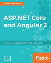 ASP.NET Core and Angular 2 ebook by Valerio De Sanctis