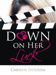 Down on Her Luck ebook by Carmen DeSousa