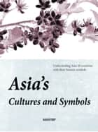 Cultures and Symbols of Asia ebook by HRI
