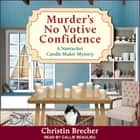 Murder's No Votive Confidence audiobook by Christin Brecher