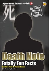 Death Note: Fatally Fun Facts ebook by DH Publishing