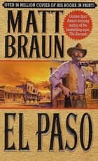 El Paso ebook by Matt Braun