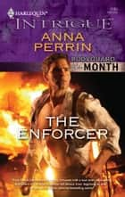 The Enforcer ebook by Anna Perrin