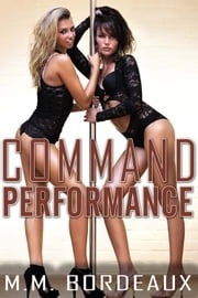 Command Performance ebook by M.M. Bordeaux