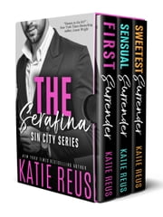 The Serafina: Sin City Series Box Set ebook by Katie Reus