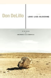 Love-Lies-Bleeding - A Play ebook by Don DeLillo