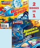 Joker's Joyride/Built for Speed (DC Super Friends) ebook by Dennis R. Shealy, Random House