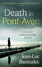 Death in Pont-Aven eBook by Jean Luc Bannalec, Jean-Luc Bannalec, Sorcha McDonagh