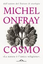 Cosmo - ontologia materialista ebook by Michel Onfray