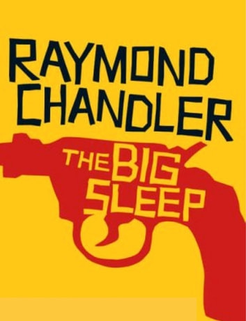 Raymond Chandler The Big Sleep Ebook