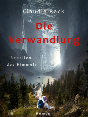 Die Verwandlung ebook by Claudia Rack