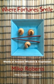 Where Fortunes Smile ebook by Miko Roberts