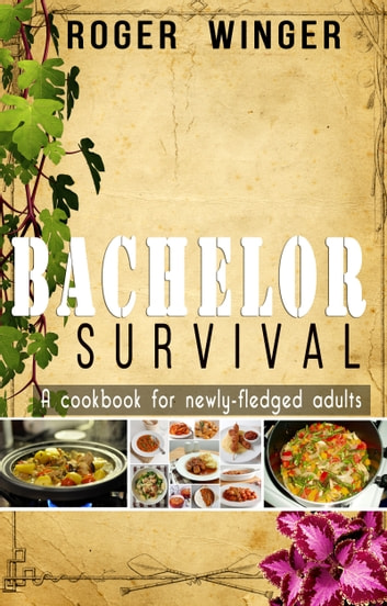 Bachelor Survival ebook by Roger Winger