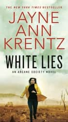 White Lies ebook by Jayne Ann Krentz