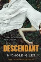 Descendant ebook by Nichole Giles