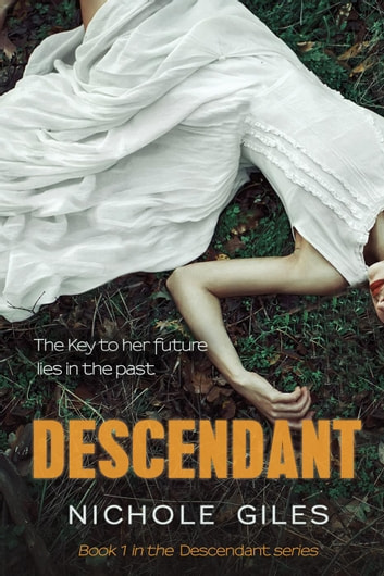 Descendant - DESCENDANT, #1 ebook by Nichole Giles