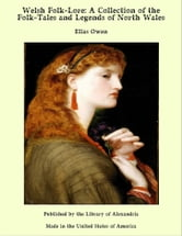 Welsh Folk-Lore ebook by Elias Owen
