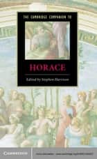 The Cambridge Companion to Horace ebook by Stephen Harrison