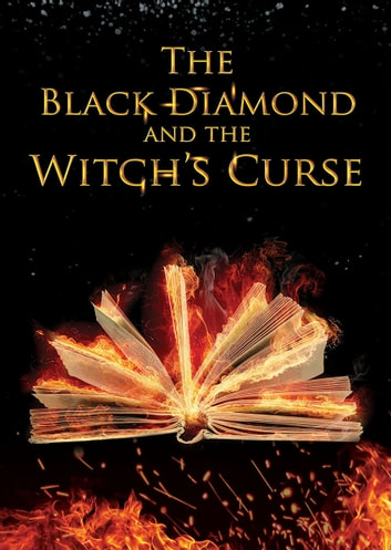 The Black Diamond And The Witch's Curse ebook by Terrence Alexander
