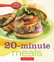 Betty Crocker 20-Minute Meals: HMH Selects ebook by Betty Crocker