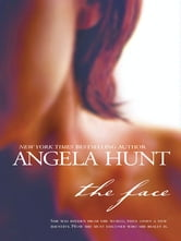 The Face ebook by Angela Hunt