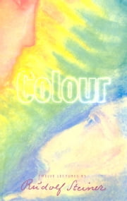 Colour ebook by Rudolf Steiner, Pauline Wehrle